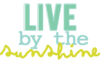 Live by the Sunshine